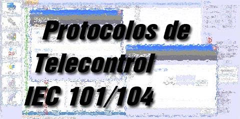 Curso sobre Protocolos de Telecontrol IEC 101/104